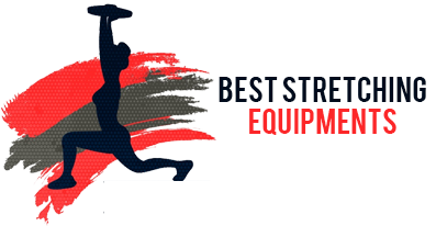 Best Stretching Equipment  - Stretching improvement starts here!